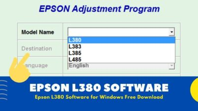 { Latest Version } Epson L380 Installation Software Download for Windows
