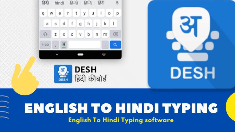 English To Hindi Typing Software Free Download for Windows [ Latest ]