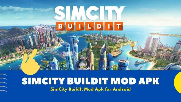 Download SimCity BuildIt Mod Apk v1.34.6.96106 [ Unlimited Coin ]
